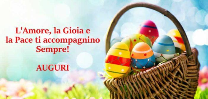 Auguri Di Buona Pasqua 2020 Immagini E Frasi Per Whatsapp E Facebook