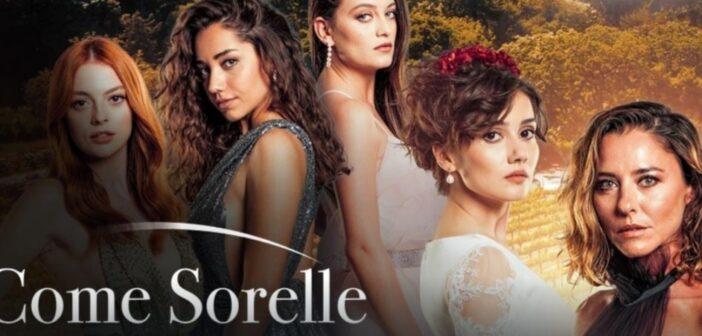 Replica Come Sorelle prima puntata 8 luglio 2020: streaming Mediaset Play