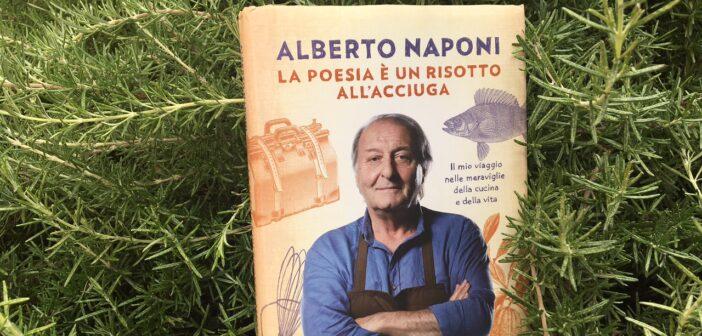 Alberto Naponi libro: La poesia è un risotto all'acciuga